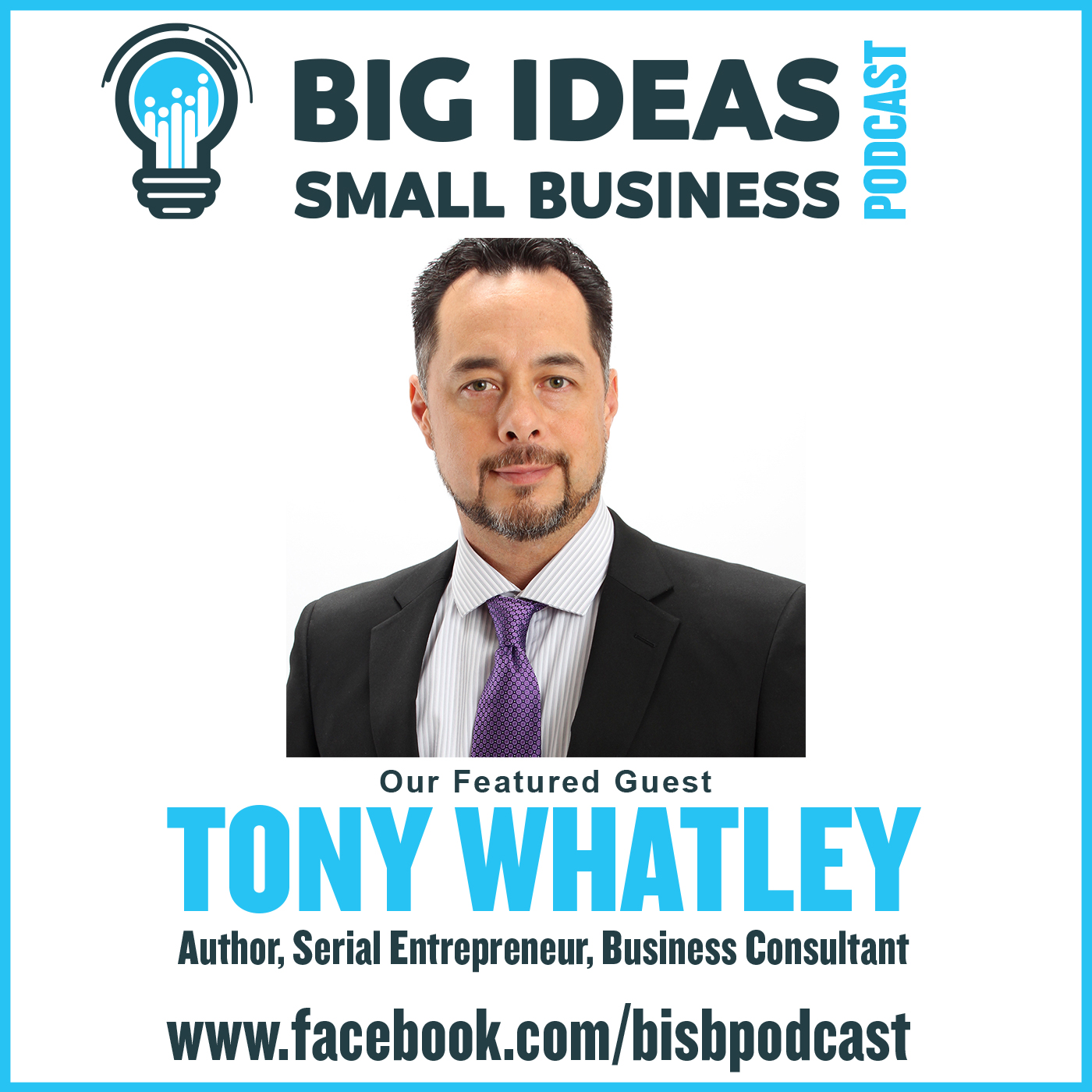 Become a Side Hustle Millionaire with Guest Tony Whatley – Big Ideas Small Business Podcast
