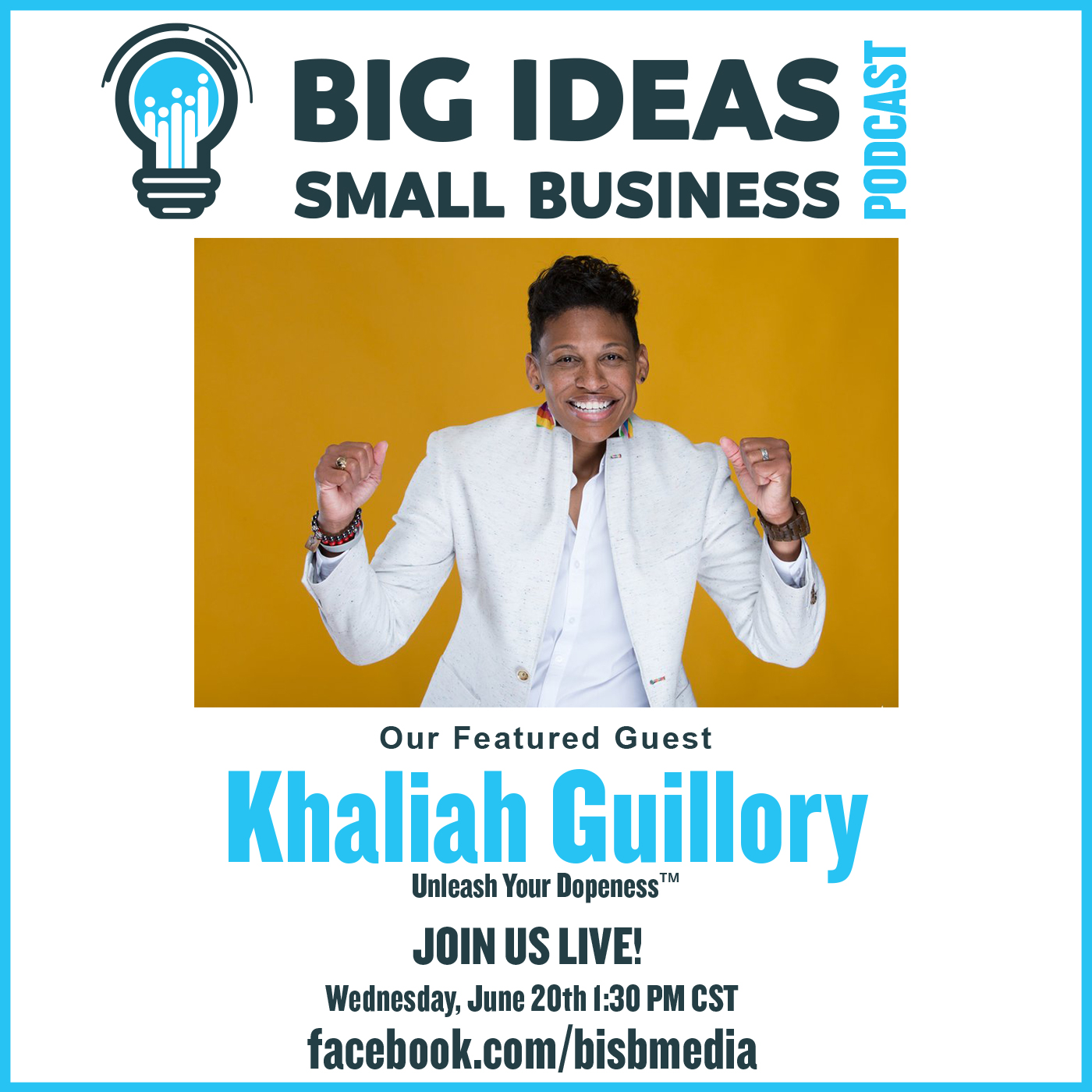 Unleash Your Dopeness with Guest Khaliah Guillory – Big Ideas Small Business Podcast